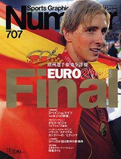[欧州選手権完全詳報] EURO 2008 Final  - Number 707号 <表紙> フェルナンド・トーレス